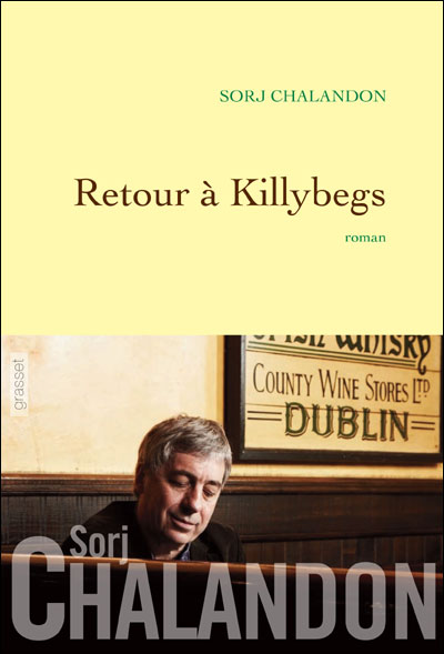 Sorj CHALANDON : Retour à Killybegs