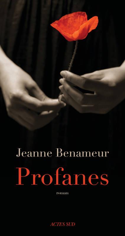 Profanes de Jeanne Benameur
