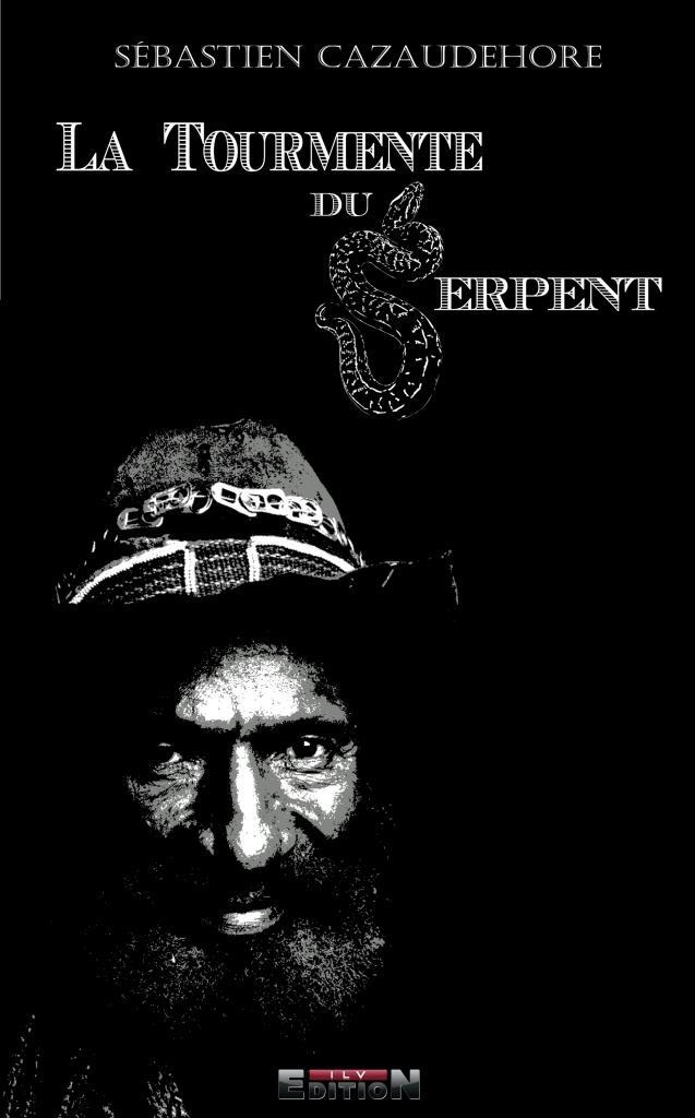 La tourmente du serpent de Sebastien Cazaudehore
