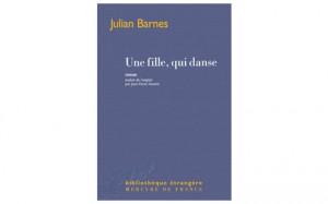 une-fille-qui-danse-de-julian-barnes-mercure-de-france
