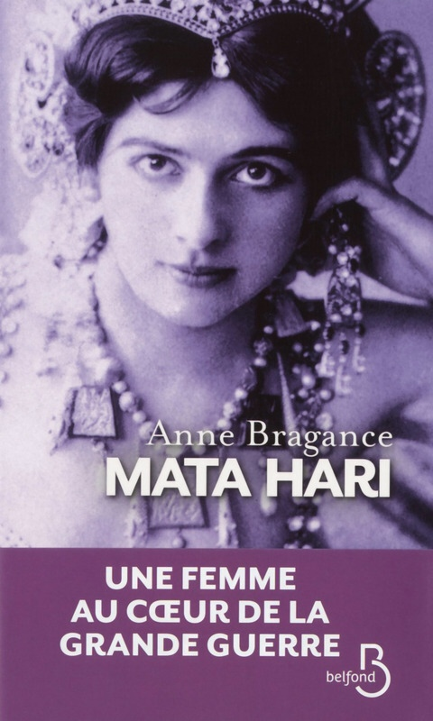 Mata Hari de Anne Bragance