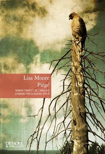 Piégé de Lisa Moore