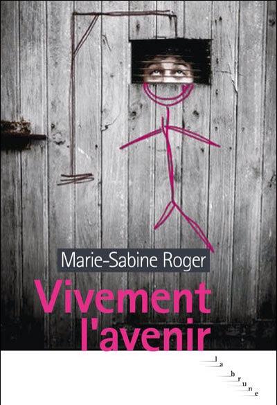 Vivement l'avenir de Marie-Sabine Roger