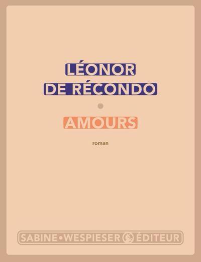 Amours de Léonor De Récondo