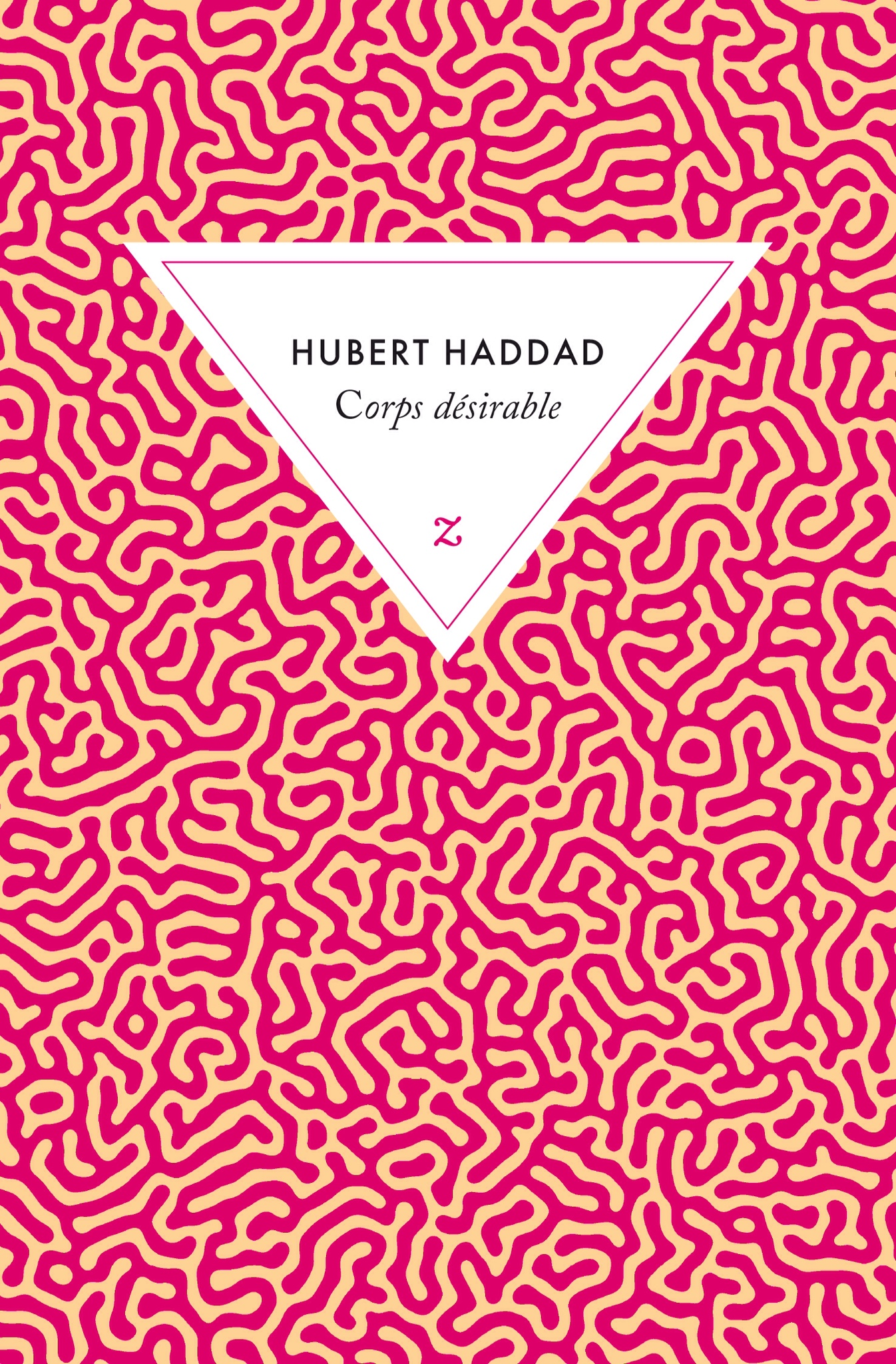 Hubert Haddad  : Corps désirable