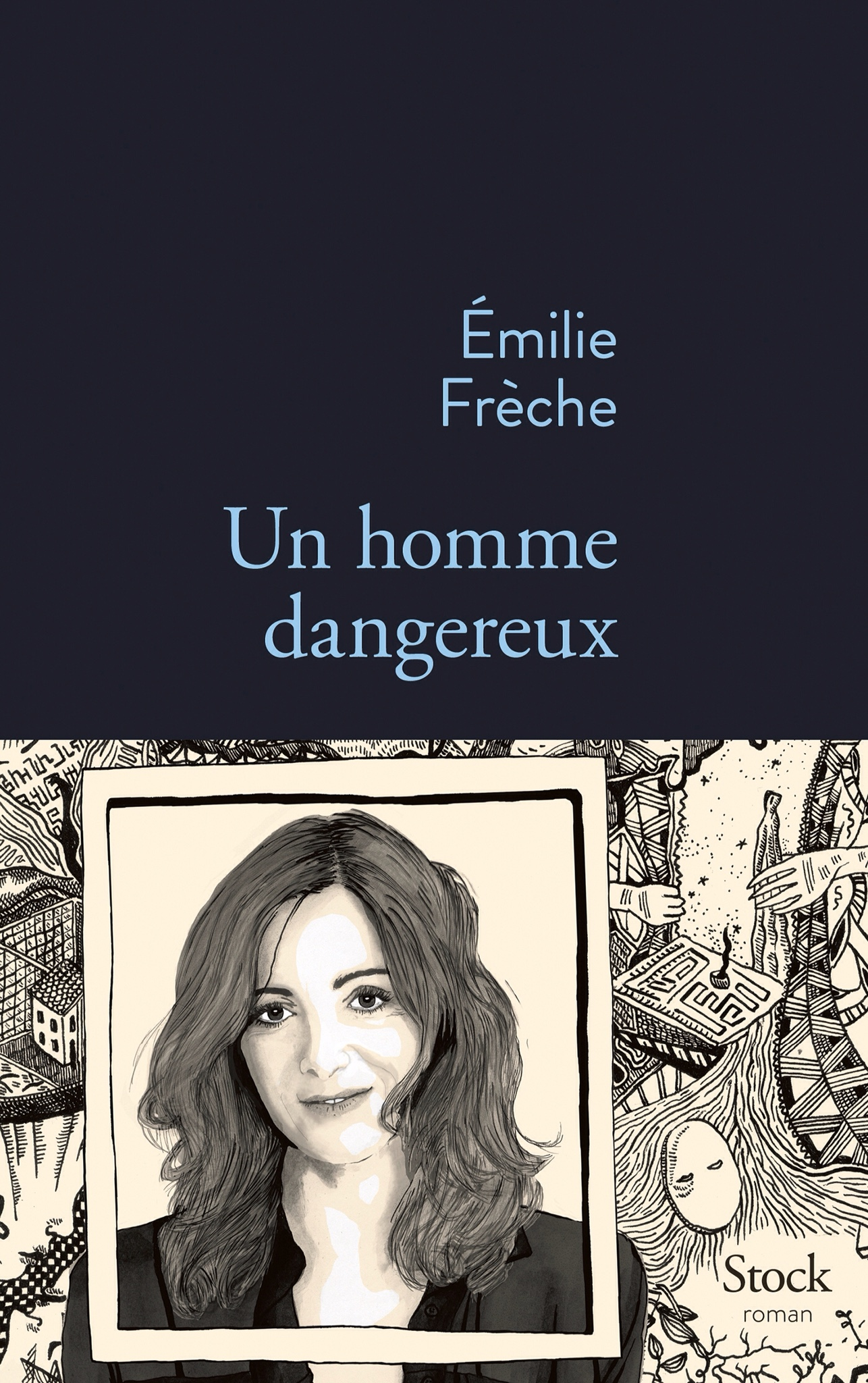 Emilie Frèche : Un homme dangereux
