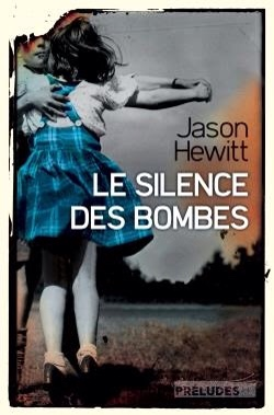 Jason Hewit : Le silence des bombes