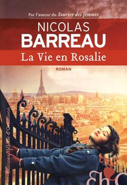 Nicolas Barreau : La vie en Rosalie