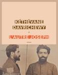 Kéthévane Davrichewy : L'autre Joseph