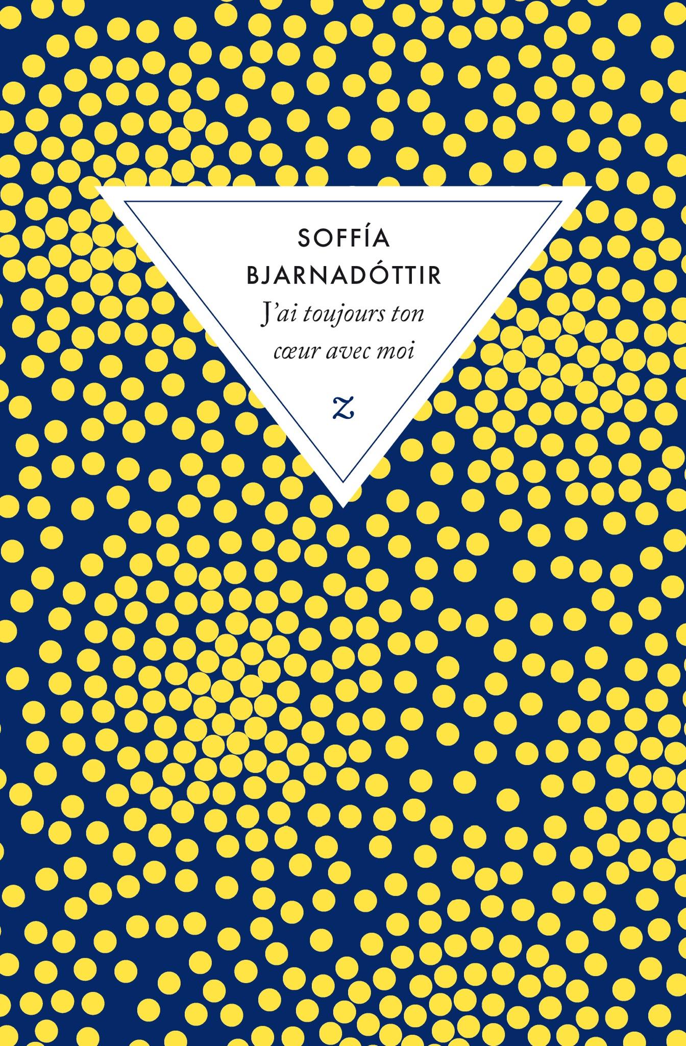 Soffia Bjarnadottir : J'ai toujours ton cœur avec moi