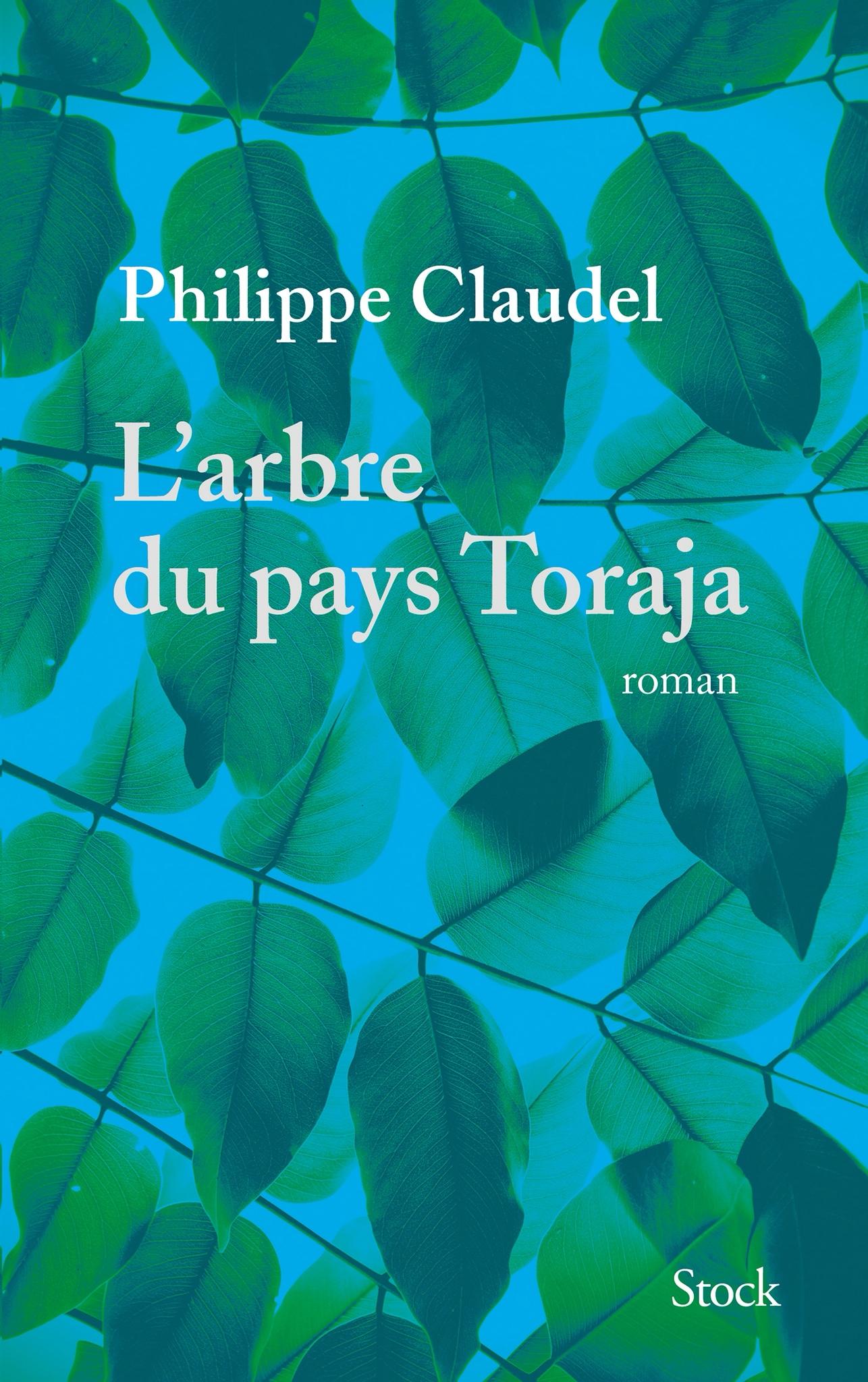 Philippe Claudel : L'arbre du pays Toraja