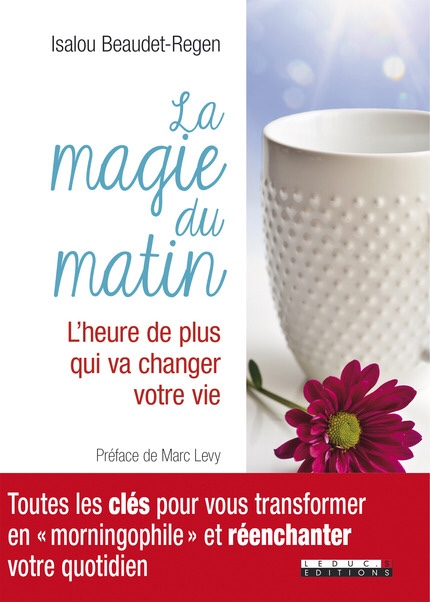 Isalou Beaudet-Regen : La magie du matin