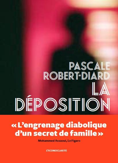 Pascale Robert-Diard : La déposition