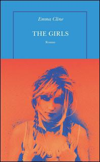 Emma Cline : The girls
