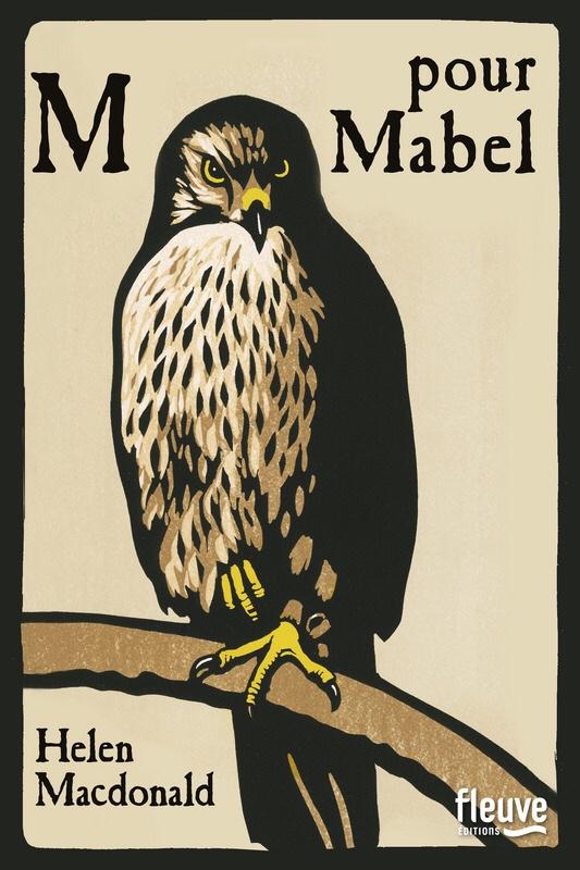 Helen MacDonald : M pour Mabel