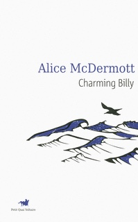 Alice McDermott : Charming Billy
