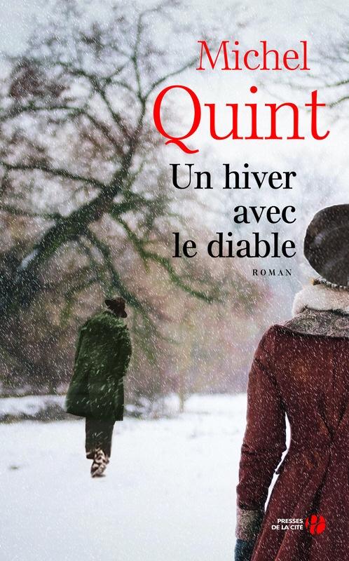 Michel Quint : Un hiver avec le diable