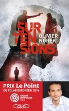 Olivier Norek : Surtensions