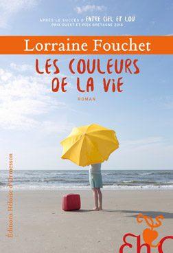 Lorraine Fouchet : Les couleurs de la vie
