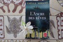 Gaëlle Nohant : L'ancre des rêves