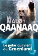 Mo Malo : Qaanaaq