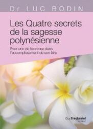 Les quatre secrets de la sagesse polynésienne