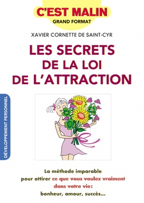 Les secrets de la loi de l'attraction