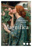 Maria Rosaria Valentini : Magnifica