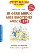 Jean-Michel Gurret : Je gère mieux mes émotions avec l'EFT