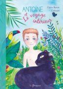 Claire Buron : Antoine et le voyage intérieur
