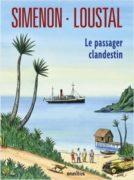 Georges Simenon et Loustal : Le passager clandestin