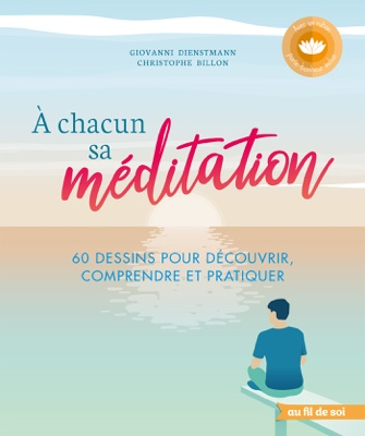 A chacun sa méditation