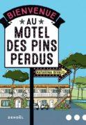Katarina Bivald : Bienvenue au Motel des Pins perdus