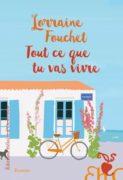 Lorraine Fouchet : Tout ce que tu vas vivre