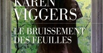 Karen Viggers : Le bruissement des feuilles