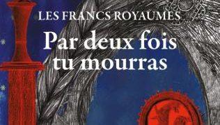 Éric Fouassier : Par deux fois tu mourras