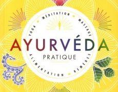 Yoga Vedanta : Ayurvéda pratique