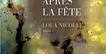 Lola Nicolle : Après la fête