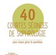 Alain Zuili : quarante courtes séances de sophrologie