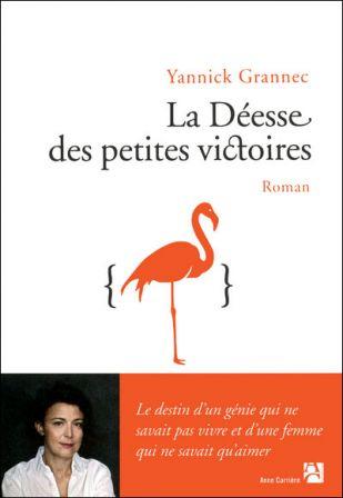 Yannick GRANNEC  : La déesse des petites victoires