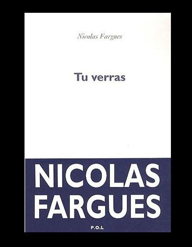 Nicolas FARGUES : Tu verras