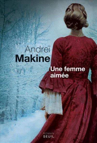 La femme aimée d'Andrei Makine
