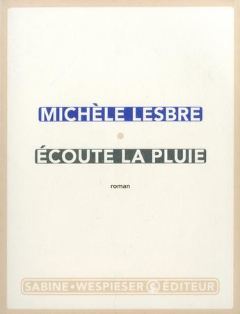 Ecoute la pluie de Michèle Lesbre