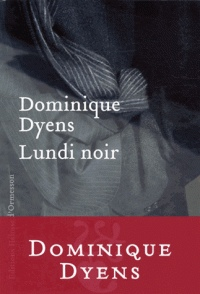 Lundi noir de Dominique Dyens