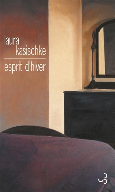 Esprit d'hiver de Laura Kasischke
