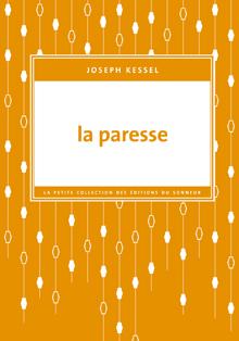 La paresse de Joseph Kessel
