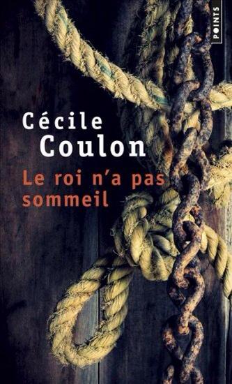 Le roi n'a pas sommeil de Cécile Coulon