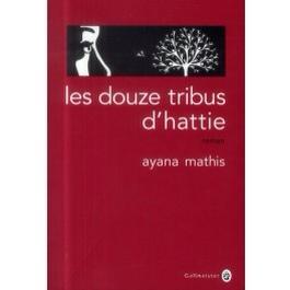 Les douze tribus d'Hattie de Ayana Matthis