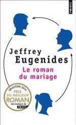 Le roman du mariage de Jeffrey Eugenides