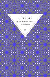 C'est moi qui éteins les lumières de Zoyâ Pirzâd